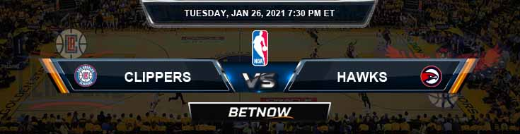 Los Angeles Clippers vs Atlanta Hawks 1-26-2021 NBA Picks and Previews