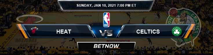Miami Heat vs Boston Celtics 1-10-2021 Picks Previews and Prediction