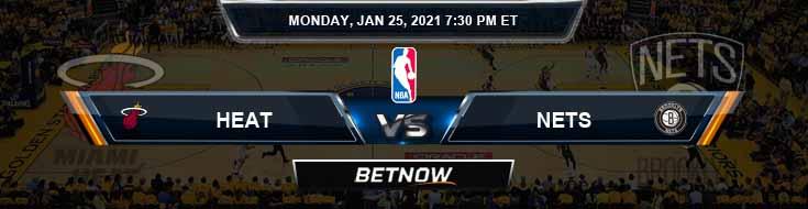 Miami Heat vs Brooklyn Nets 1-25-2021 Odds Picks and Game Analysis