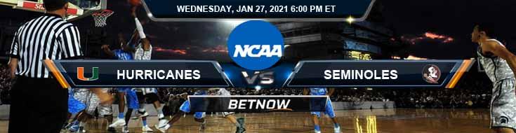 Miami Hurricanes vs Florida State Seminoles 01-27-2021 Picks Spread & NCAAB Previews