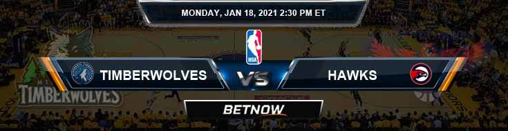 Minnesota Timberwolves vs Atlanta Hawks 1-18-2021 NBA Odds and Previews