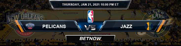 New Orleans Pelicans vs Utah Jazz 1-21-2021 Odd Picks and Prediction