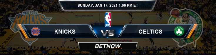 New York Knicks vs Boston Celtics 1-17-2021 Odds Picks and Previews
