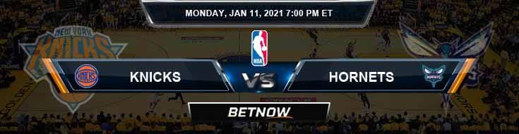 New York Knicks vs Charlotte Hornets 1-11-2021 Odds Picks and Previews