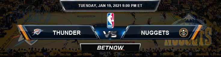 Oklahoma City Thunder vs Denver Nuggets 1-19-2021 Odds Spread and Picks