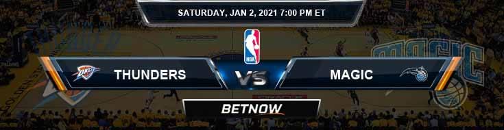 Oklahoma City Thunder vs Orlando Magic 1-2-2021 NBA Spread and Picks