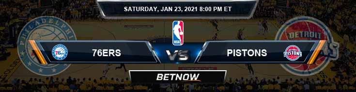 Philadelphia 76ers vs Detroit Pistons 1-23-2021 Odds Picks and Previews