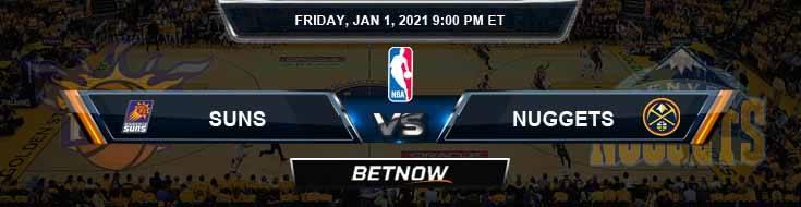Phoenix Suns vs Denver Nuggets 1-1-2021 Spread Picks and Previews