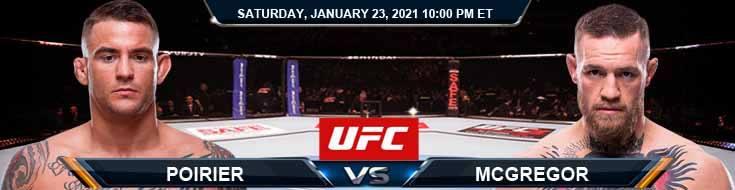 UFC 257 Poirier vs McGregor 01-23-2021 Odds Picks and Predictions