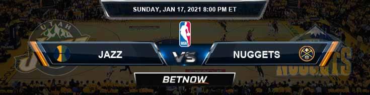 Utah Jazz vs Denver Nuggets 1-17-2021 NBA Picks and Game Analysis