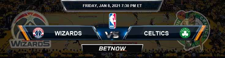 Washington Wizards vs Boston Celtics 1-8-2021 Odds Picks and Previews