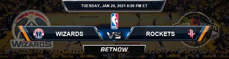 Washington Wizards vs Houston Rockets 1-26-2021 NBA Picks and Previews