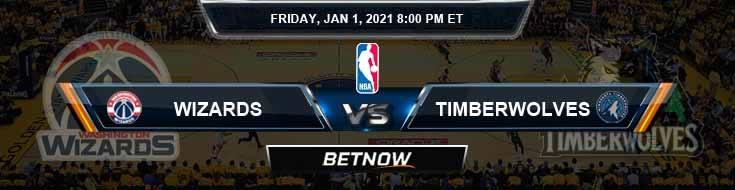 Washington Wizards vs Minnesota Timberwolves 1-1-2021 NBA Odds and Picks