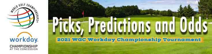 2021 WGC Workday Championship Tournament Picks, Predictions and Odds