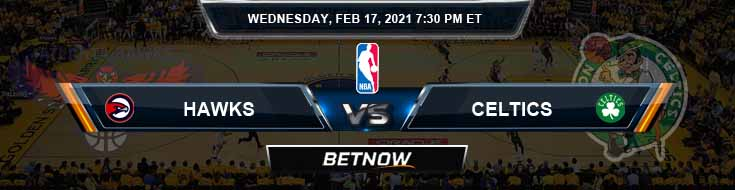 Atlanta Hawks vs Boston Celtics 2-17-2021 Spread Picks and Previews