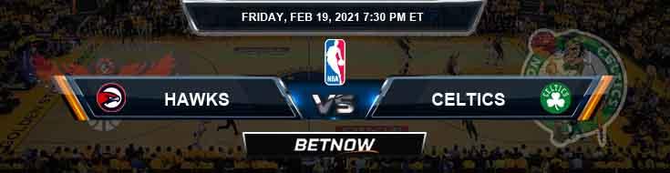 Atlanta Hawks vs Boston Celtics 2-19-2021 Spread Picks and Previews