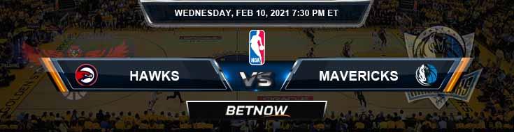 Atlanta Hawks vs Dallas Mavericks 2-10-2021 Spread Picks and Previews