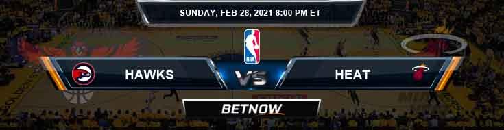 Atlanta Hawks vs Miami Heat 2-28-2021 Odds Previews and Game Analysis