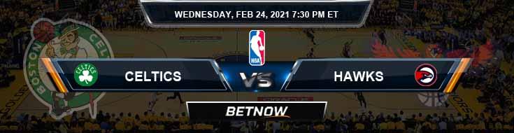 Boston Celtics vs Atlanta Hawks 2-24-2021 Spread Picks and Previews