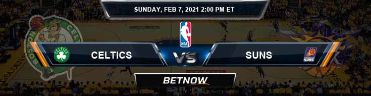 Boston Celtics vs Phoenix Suns 2-7-2021 Picks Previews and Prediction