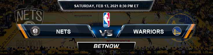 Brooklyn Nets vs Golden State Warriors 2-13-2021 NBA Spread and Picks