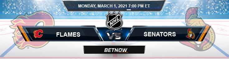 Calgary Flames vs Ottawa Senators 03-01-2021 Odds NHL Picks and Predictions