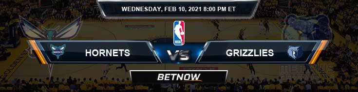 Charlotte Hornets vs Memphis Grizzlies 2-10-2021 Odds Picks and Previews