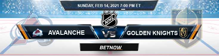 Colorado Avalanche vs Vegas Golden Knights 02/14/2021 Predictions, Previews and Spread
