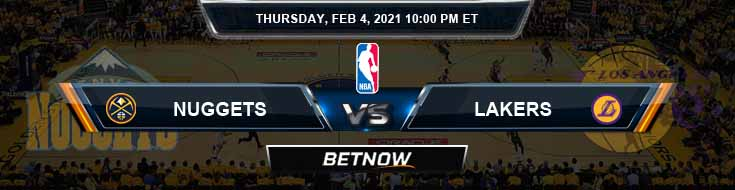 Denver Nuggets vs Los Angeles Lakers 2-4-2021 Odds Picks and Previews