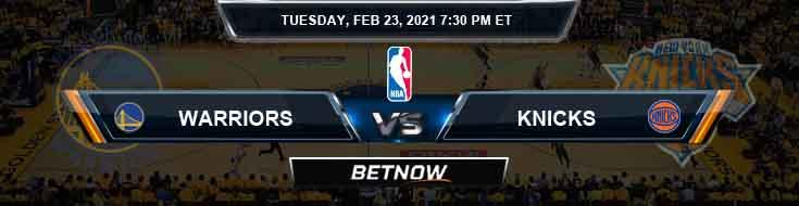Golden State Warriors vs New York Knicks 2-23-2021 NBA Odds and Picks