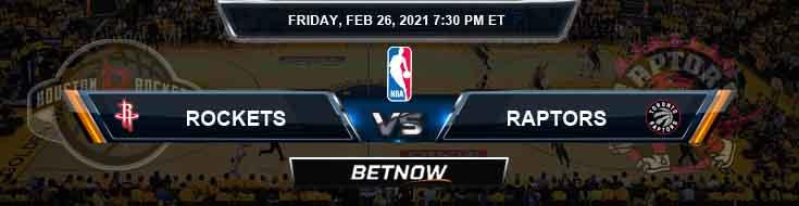 Houston Rockets vs Toronto Raptors 2-26-2021 NBA Picks and Previews