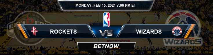 Houston Rockets vs Washington Wizards 2-15-2021 NBA Picks and Previews
