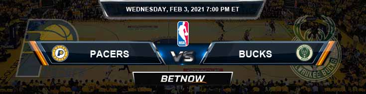 Indiana Pacers vs Milwaukee Bucks 2-3-2021 Odds Picks and Previews