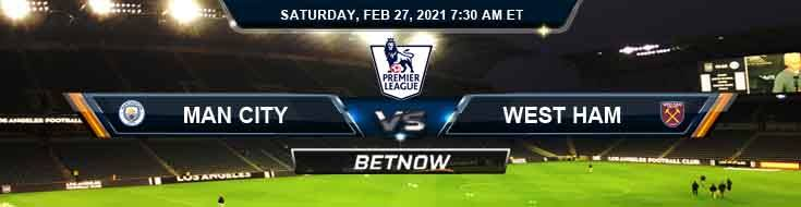 Manchester City FC vs West Ham United FC 02-27-2021 Picks Soccer Predictions and Spread