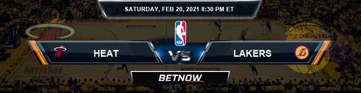 Miami Heat vs Los Angeles Lakers 2-20-2021 Spread Picks and Previews