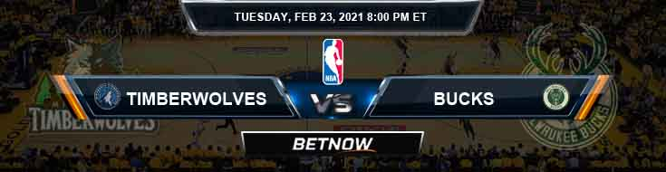 Minnesota Timberwolves vs Milwaukee Bucks 2-23-2021 NBA Spread and Picks