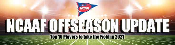 NCAAF Offseason Update Top 10 Players to Take the Field in 2021