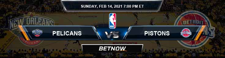 New Orleans Pelicans vs Detroit Pistons 2-14-2021 NBA Spread and Picks