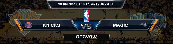 New York Knicks vs Orlando Magic 2-17-2021 Odds Picks and Previews