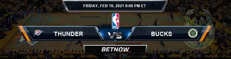 Oklahoma City Thunder vs Milwaukee Bucks 2-19-2021 NBA Spread and Picks