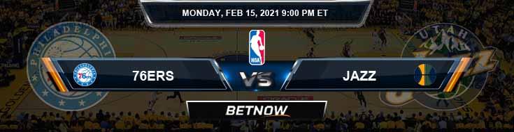 Philadelphia 76ers vs Utah Jazz 2-15-2021 Picks Previews and Prediction