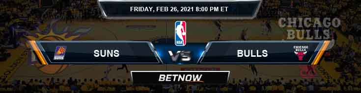 Phoenix Suns vs Chicago Bulls 2-26-2021 Spread Picks and Prediction