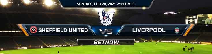 Sheffield United FC vs Liverpool FC 02-28-2021 Spread Game Analysis and Tips