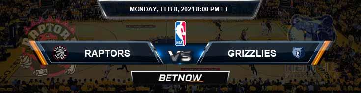 Toronto Raptors vs Memphis Grizzlies 2-8-2021 Odds Picks and Previews