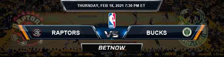 Toronto Raptors vs Milwaukee Bucks 2-18-2021 NBA Picks and Previews