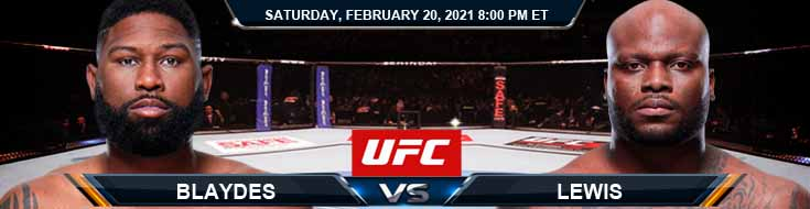 UFC Fight Night 185: Blaydes vs Lewis 02/20/2021 Odds, Picks and Predictions
