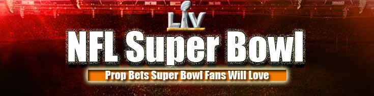 """""""Various Total Props"""" Prop Bets Super Bowl Fans Will Love"""
