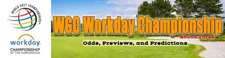 World Golf Championship Workday Round Three Odds, Previews and Predictions