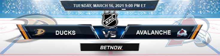 Anaheim Ducks vs Colorado Avalanche 03-16-2021 Spread Game Analysis and Tips