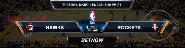 Atlanta Hawks vs Houston Rockets 3-16-2021 Spread Picks and Previews